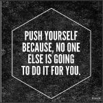 Dream. Believe. Achieve | Pushing yourself quotes, Be yourself ...