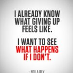 FitLife #motivation -- I already know what giving up feels like. I ...
