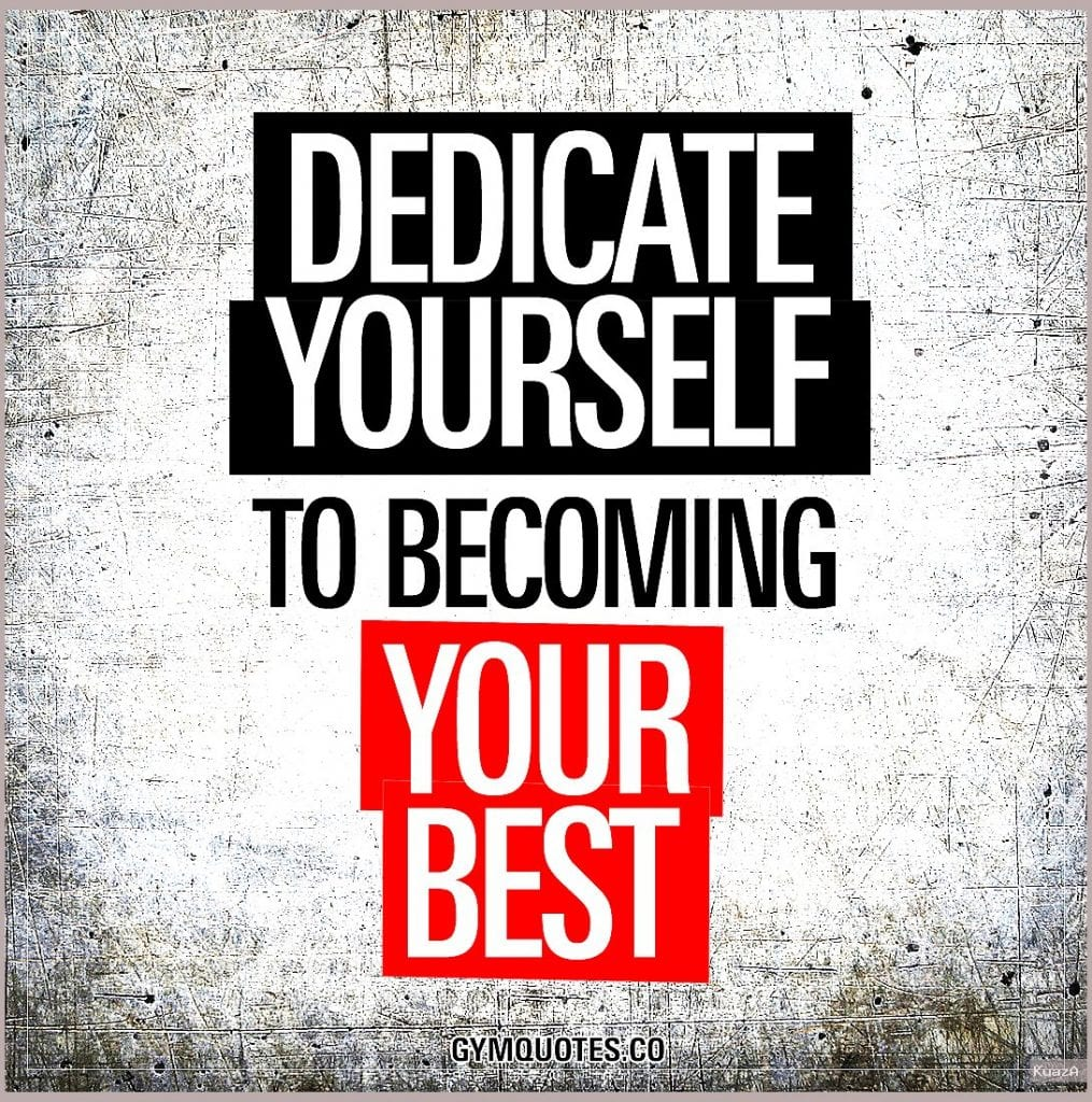 Motivational gym and fitness quotes: Dedicate yourself to becoming …